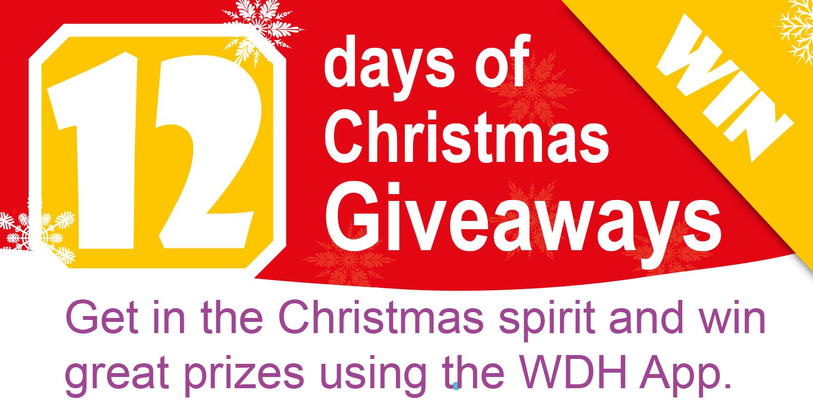 Get in the Christmas spirit and win great prizes using the WDH App