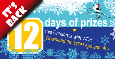 WDH's Christmas Competition is back with 12 days of prizes