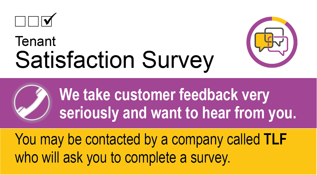 Our Tenant Satisfaction Survey is underway